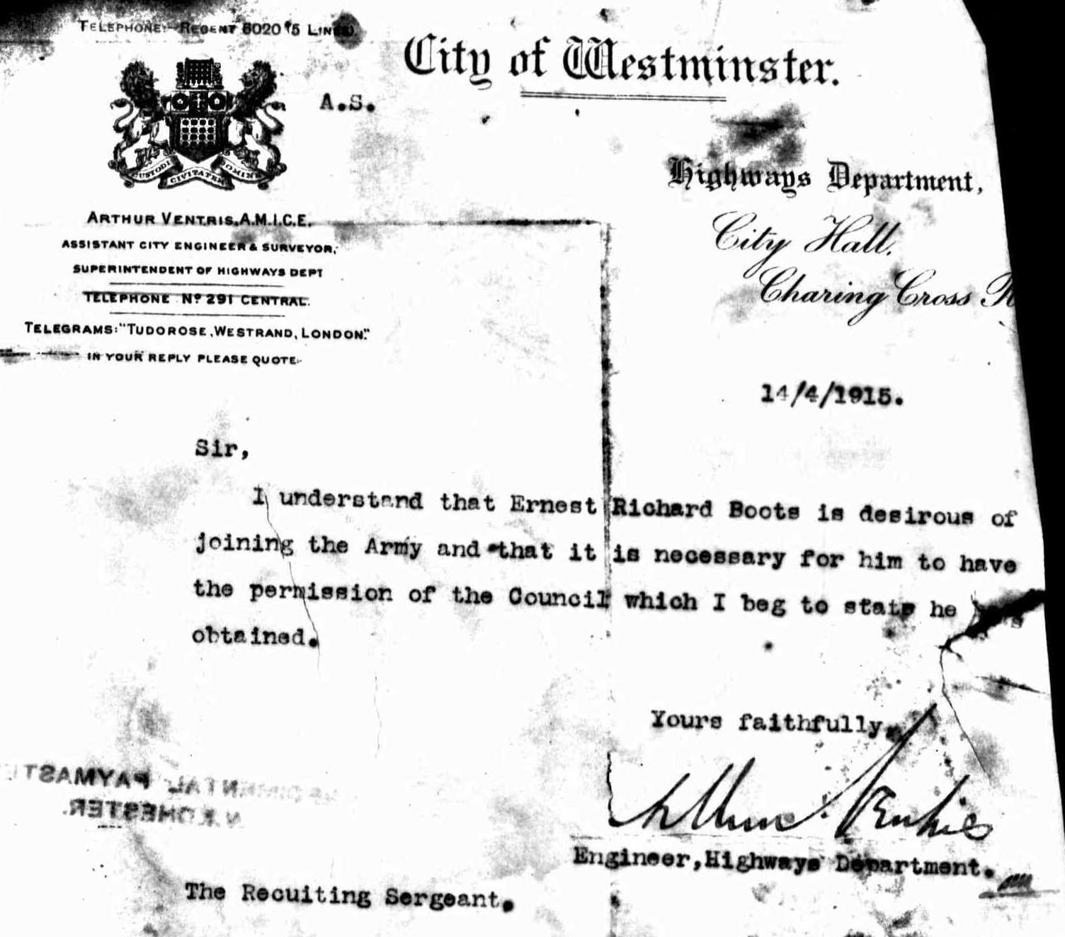 Westminster Council's Chief Engineer Arthur Ventris gave Ernest Boots permission to join the King's Royal Rifles in 1915.